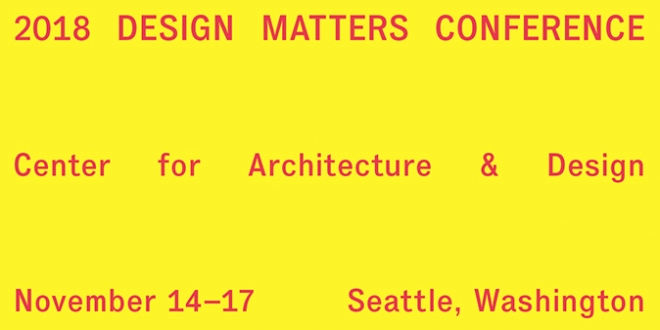 2018 Design Matters Conference, Nov 14-17, Seattle